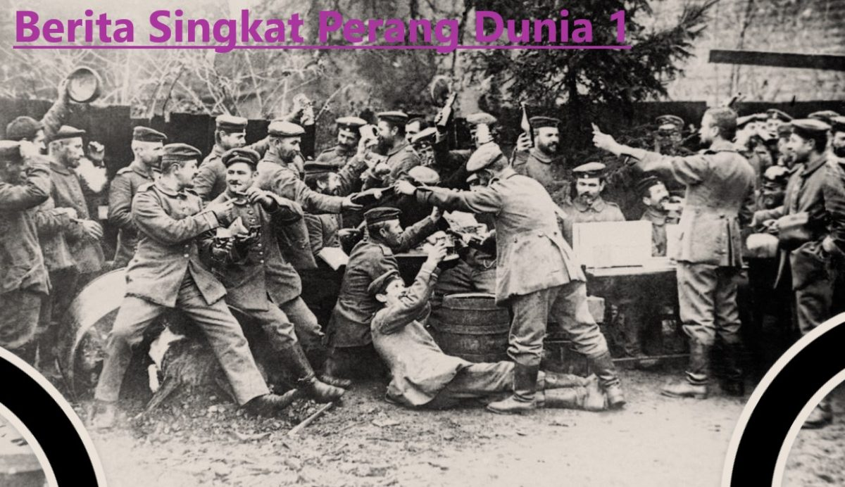 Berita Singkat Perang Dunia 1