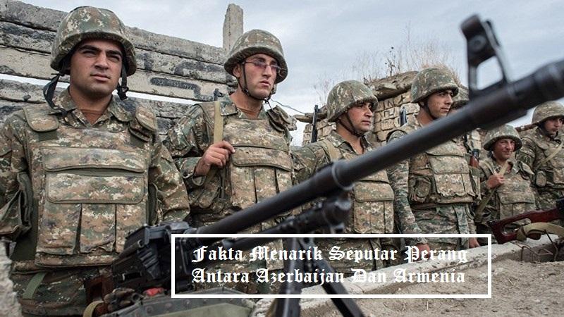 Fakta Menarik Seputar Perang Antara Azerbaijan Dan Armenia