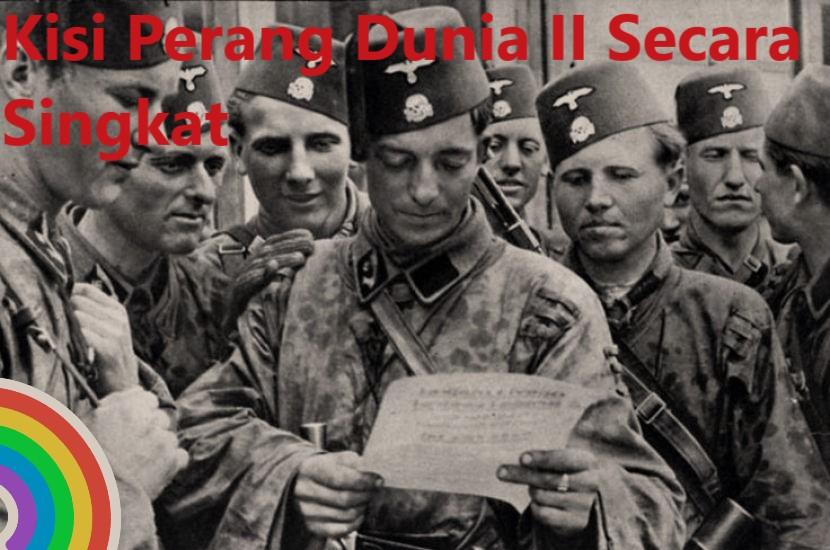 Kisi Perang Dunia II Secara Singkat