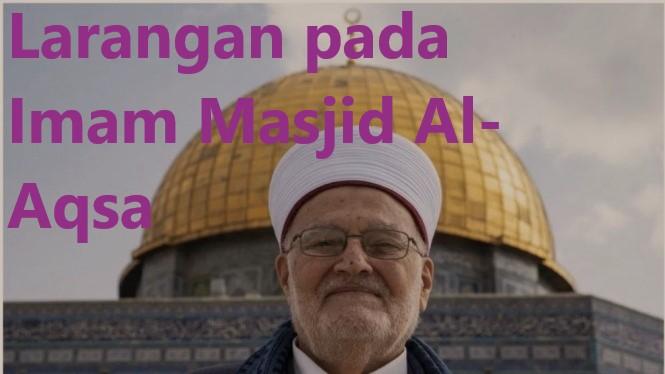Larangan pada Imam Masjid Al-Aqsa