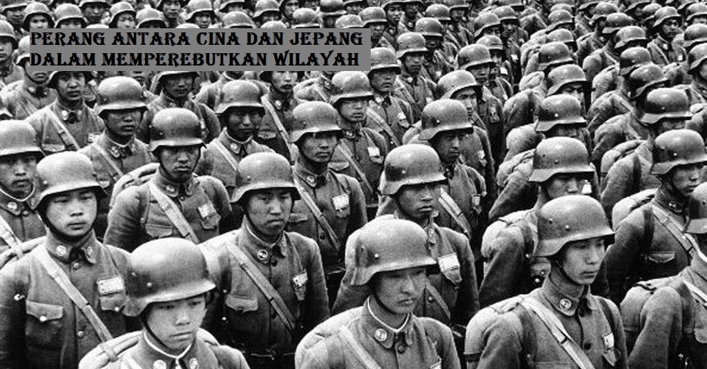 Perang Antara Cina Dan Jepang Dalam Memperebutkan Wilayah